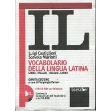 Vocabolario della lingua latina. Latino italiano - italiano latino