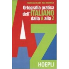Ortografia pratica dell'italiano dalla A alla Z