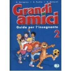 Grandi amici  2 - Guida per l'insegnante