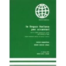 La lingua italiana per stranieri Corso superiore