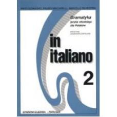 In italiano 2 Gramatyka języka włoskiego dla Polaków cz. II