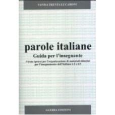 Parole italiane - Guida per l'insegnante