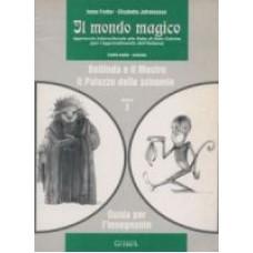 Il mondo magico: Bellinda e il Mostro; Il Palazzo delle scimmie 2