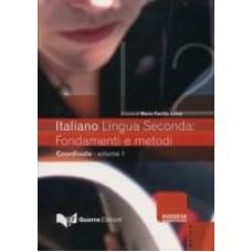 Italiano Lingua Seconda: fondamenti e metodi 1