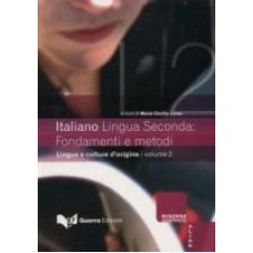 Italiano Lingua Seconda: fondamenti e metodi 2