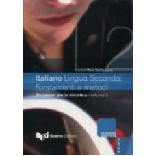 Italiano Lingua Seconda: fondamenti e metodi 3