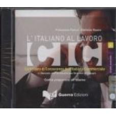 L'italiano al lavoro Avanzato Certificato di Conoscenza dell'Italiano Commerciale