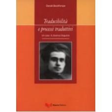 Traducibilità e processi traduttivi. Un caso: A. Gramsci linguista