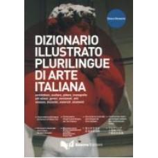 Dizionario illustrato plurilingue di arte italiana