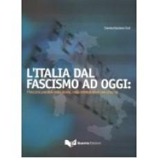 L'Italia dal fascismo ad oggi: