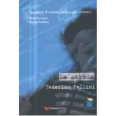 La Strada. Federico Fellini