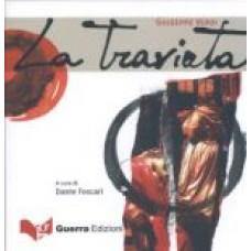 La Traviata. Giuseppe Verdi