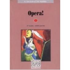 Opera! + CD