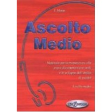 Ascolto medio  Libro dello studente + cd audio