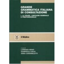 Grande grammatica italiana di consultazione I