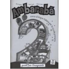 Ambarabà 2 - Guida per l'insegnante + 2CD