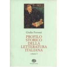 Profilo storico della letteratura italiana 1,2