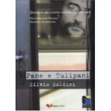 Pane e Tulipani - Silvio Soldini
