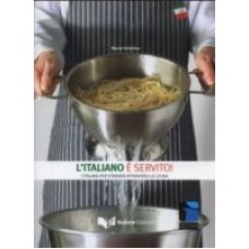 L'italiano e' servito!
