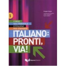 Italiano: pronti, via! - Volume 1