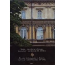 Włosi i italianizm w Europie środkowej i wschodniej XV-XVIII w.