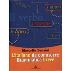 L'italiano da conoscere Grammatica breve