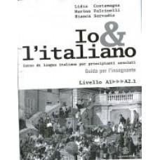 Io e l'italiano - Guida per l'insegnante