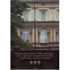 L'Europa delle nazioni e delle nazionalità idee e ideologie ottocentesche in Italia e nell'Europa centrale e orientale