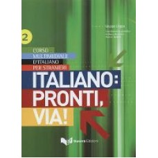 Italiano: pronti, via! - Volume 2