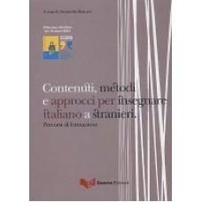 Contenuti, metodi e approcci per insegnare italiano a stranieri