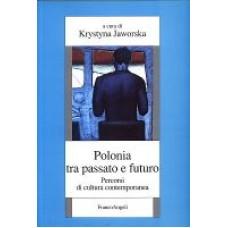 Polonia tra passato e futuro