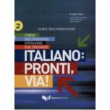Italiano: pronti, via! - Volume 2 - Guida per l'insegnante