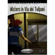 Mistero in Via dei Tulipani + CD