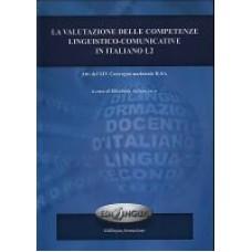 La valutazione delle competenze linguistico-comunicative in italiano L2