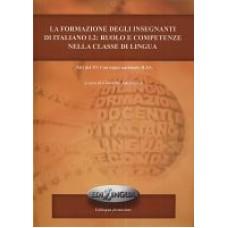 La formazione degli insegnanti di italiano L2: ruolo e competenze nella classe di lingua