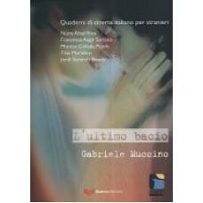L'ultimo bacio. Gabriele Muccino
