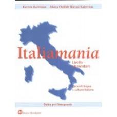 Italiamania - Livello elementare - Guida per l'insegnante