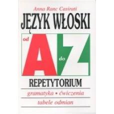 Język włoski - Repetytorium. Od A do Z