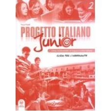 Progetto italiano Junior 2 - Guida per l'insegnante