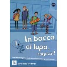 In bocca al lupo, ragazzi! 1 - książka ucznia