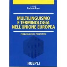 Multilinguismo e terminologia nell'Unione Europea
