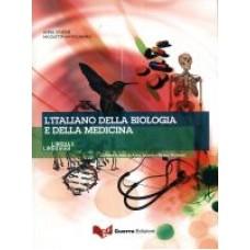 L'italiano della biologia e della medicina. Con CD Audio