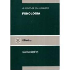Le strutture del linguaggio - Fonologia