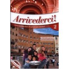 Arrivederci! 2 - książka ucznia + CD