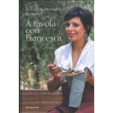 A tavola con Francesca