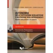 Autonomia delle Istituzioni scolastiche e valutazione degli apprendimenti