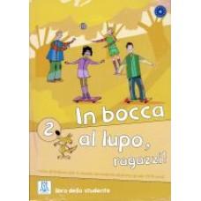In bocca al lupo, ragazzi! 2 - książka ucznia + CD