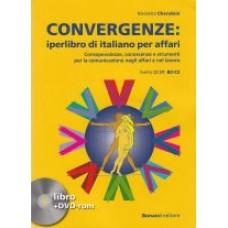 Convergenze: iperlibro di italiano per affari  libro + DVD-rom