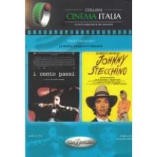 I cento passi / Johnny Stecchino