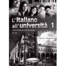 L'italiano all'universita' 1 - przewodnik dla nauczyciela